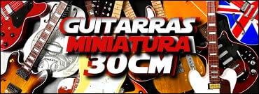 Guitarras Miniatura